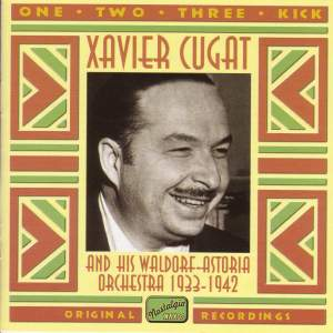 Xavier Cugat - One, Two, Three, Kick (1933-1942) Product Image