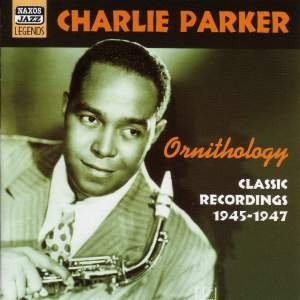 Charlie Parker - Ornithology (1945-1947) Product Image