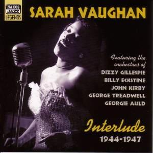 Sarah Vaughan - Interlude (1944-1947)