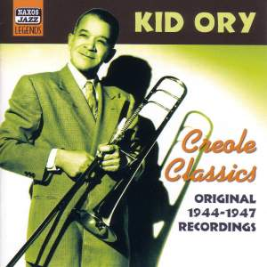 Kid Ory - Creole Classics (1944-1947) Product Image