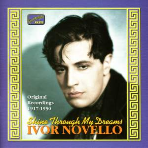 Ivor Novello - Shine Through My Dreams (1917-1950) Product Image