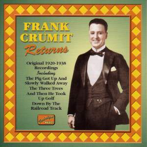Frank Crumit Returns (1920-1938)
