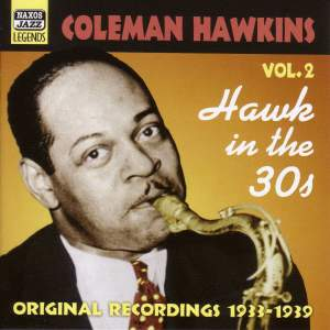 Coleman Hawkins - Hawk In the 30s (1933-1939) Product Image