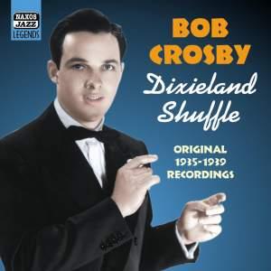 Bob Crosby - Dixieland Shuffle (1935-1939)