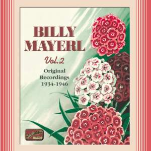 Billy Mayerl, Vol. 2 (1934-1946)