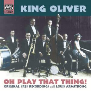King Oliver - Oh, Play That Thing! (1923) Product Image