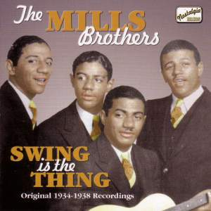 The Mills Brothers - Swing is the Thing Product Image