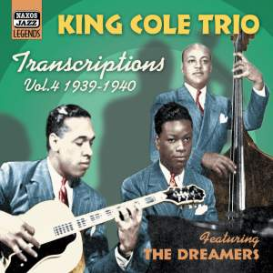 King Cole Trio - Transcriptions, Vol. 4 (1939-1940) Product Image