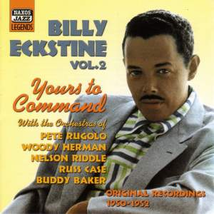 Billy Eckstine - Yours To Command (1950-1952) Product Image