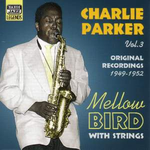 Charlie Parker - Mellow Bird (1949-1952) Product Image