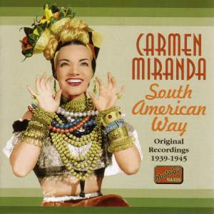 Carmen Miranda - South American Way (1939-1945)