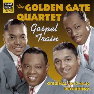 The Golden Gate Quartet - Gospel Train (1937-1942) Product Image