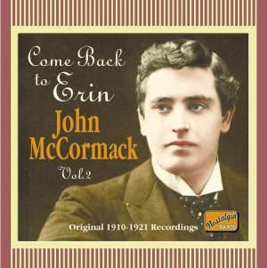 John McCormack - Come Back to Erin (1910-1921)