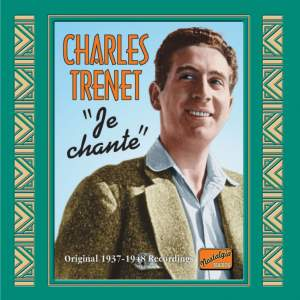 Charles Trenet - Je chante (1937-48)