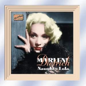 Marlene Dietrich - Naughty Lola