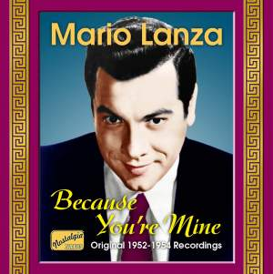 Mario Lanza - Because You're Mine