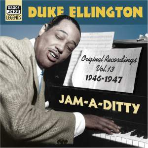 "Duke Ellington Volume 13 - ""Jam-A-Ditty"""