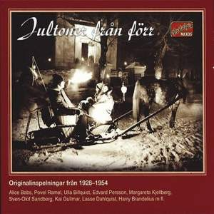 Jultoner Fran Forr (Swedish Christmas Nostalgia) - Original Recordings From 1928 To 1954