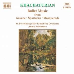 Khachaturian: Ballet Music