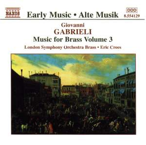 Gabrieli: Music for Brass Vol. 3 Product Image