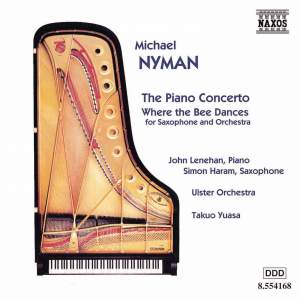 Nyman: Where the Bee Dances & The Piano Concerto
