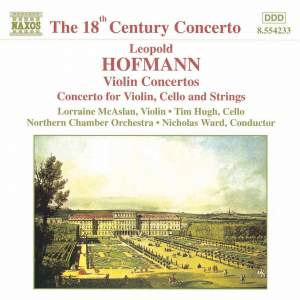 Hofmann, L: Violin Concerto in B flat major, Badley Bb1, etc.