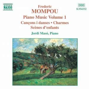 Mompou - Piano Music Volume 1