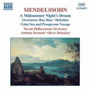 Mendelssohn: A Midsummer Night's Dream & Overtures