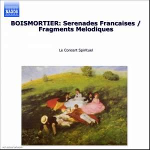Boismortier: Serenades Francaises & Fragments Melodiques