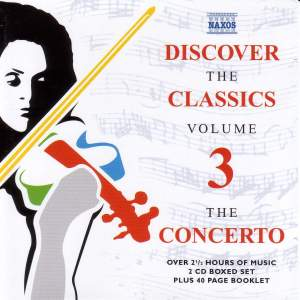 Discover The Classics, Volume 3 - The Concerto Product Image