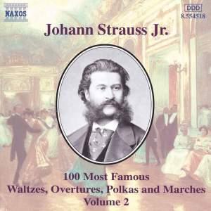 Johann Strauss II: 100 Most Famous Waltzes Vol. 2