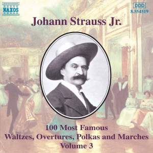 Johann Strauss II: 100 Most Famous Waltzes Vol. 3