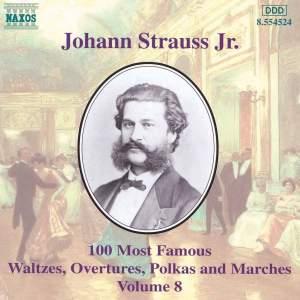 Johann Strauss II: 100 Most Famous Waltzes Vol. 8