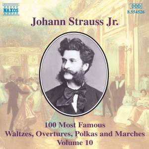 Johann Strauss II: 100 Most Famous Waltzes Vol. 10