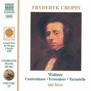 Chopin: Waltzes, Contredanse, Ecossaises & Tarantella Product Image