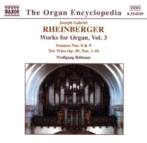 Rheinberger: Works For Organ, Vol. 3