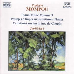 Mompou - Piano Music Volume 3