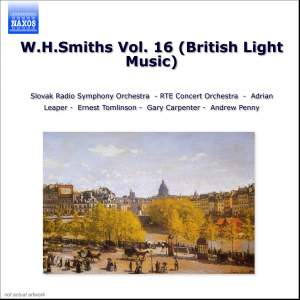 W.H. Smiths Vol. 16 (British Light Music)