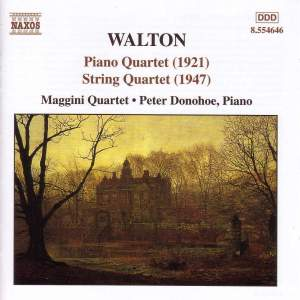 Walton: Piano Quartet (1921) & String Quartet (1947)