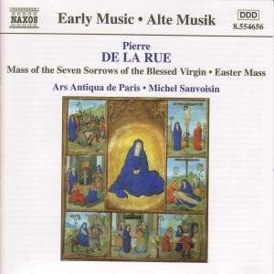 Pierre de la Rue: Mass of the Seven Sorrows of the Blessed Virgin Product Image