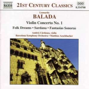 Leonardo Balada: Orchestral works & Violin Concerto