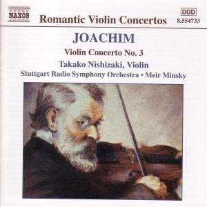 Joachim: Violin Concerto No. 3