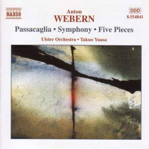 Webern: Passacaglia, Symphony, Five Pieces & other orchestral works Product Image