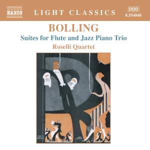 Bolling: Suites Nos. 1 & 2 for flute & jazz piano trio Product Image