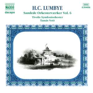 Lumbye: Complete Orchestral Works, Vol. 6