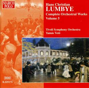 Lumbye - Complete Orchestral Works Volume 5 Product Image