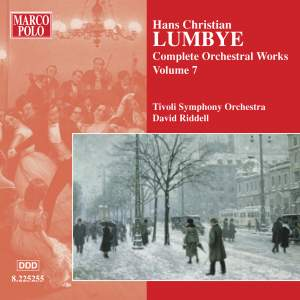 Lumbye - Complete Orchestral Works Volume 7