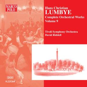 Lumbye - Complete Orchestral Works Volume 9 Product Image
