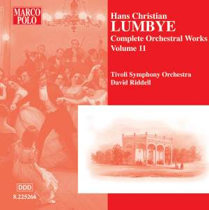Lumbye - Complete Orchestral Works Volume 11 Product Image