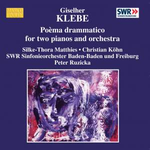 Klebe: Poèma drammatico for two pianos & orchestra & other works Product Image